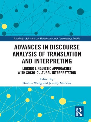 cover image of Advances in Discourse Analysis of Translation and Interpreting