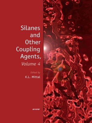 cover image of Silanes and Other Coupling Agents, Volume 4