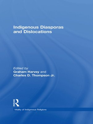 cover image of Indigenous Diasporas and Dislocations