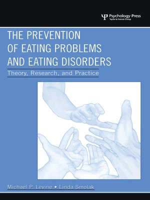cover image of The Prevention of Eating Problems and Eating Disorders
