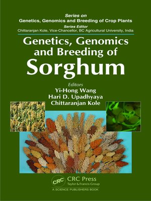 cover image of Genetics, Genomics and Breeding of Sorghum