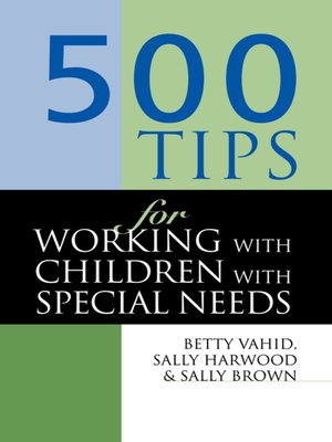cover image of 500 Tips for Working with Children with Special Needs