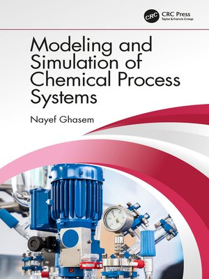 cover image of Modeling and Simulation of Chemical Process Systems