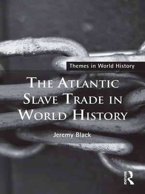 cover image of The Atlantic Slave Trade in World History
