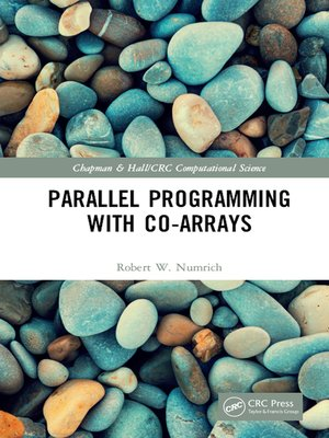 cover image of Parallel Programming with Co-arrays