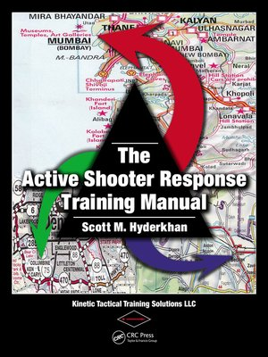 cover image of The Active Shooter Response Training Manual