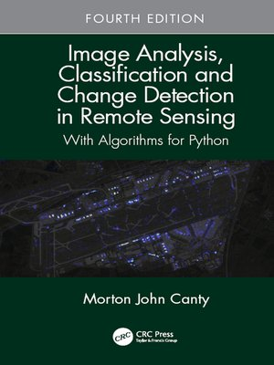 cover image of Image Analysis, Classification and Change Detection in Remote Sensing
