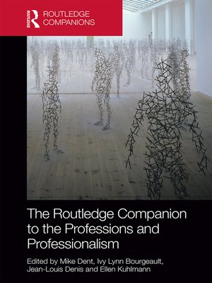 cover image of The Routledge Companion to the Professions and Professionalism