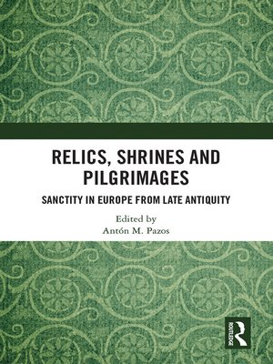 cover image of Relics, Shrines and Pilgrimages