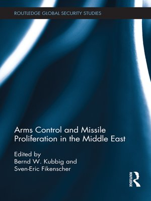 cover image of Arms Control and Missile Proliferation in the Middle East