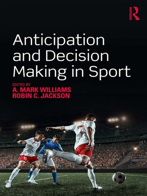 cover image of Anticipation and Decision Making in Sport