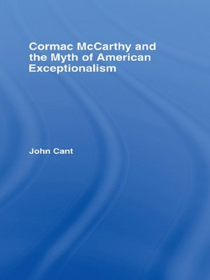 cover image of Cormac McCarthy and the Myth of American Exceptionalism