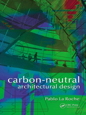 cover image of Carbon-Neutral Architectural Design