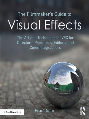 cover image of The Filmmaker's Guide to Visual Effects
