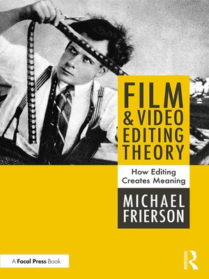 cover image of Film and Video Editing Theory