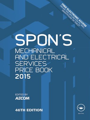 cover image of Spon's Mechanical and Electrical Services Price Book 2015
