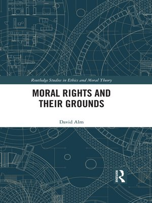 cover image of Moral Rights and Their Grounds