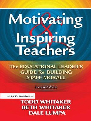 cover image of Motivating & Inspiring Teachers