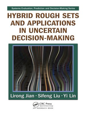 cover image of Hybrid Rough Sets and Applications in Uncertain Decision-Making