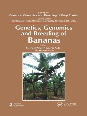 cover image of Genetics, Genomics, and Breeding of Bananas