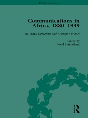 cover image of Communications in Africa, 1880--1939, Volume 4