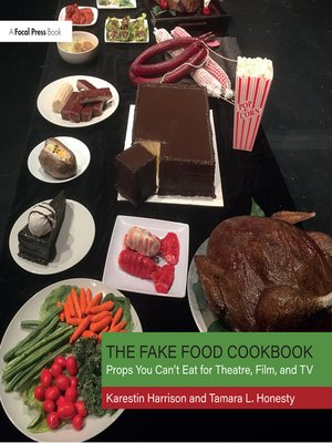 cover image of The Fake Food Cookbook