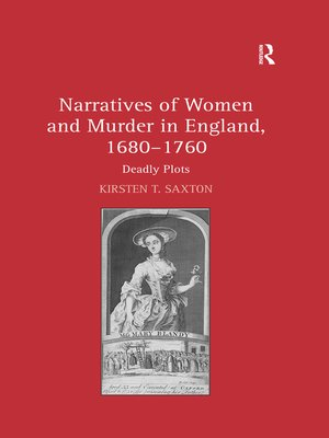 cover image of Narratives of Women and Murder in England, 1680–1760