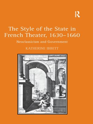 cover image of The Style of the State in French Theater, 1630–1660