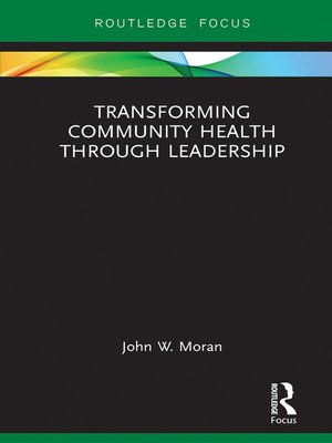 cover image of Transforming Community Health through Leadership