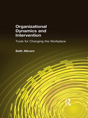 cover image of Organizational Dynamics and Intervention