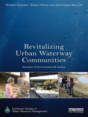 cover image of Revitalizing Urban Waterway Communities