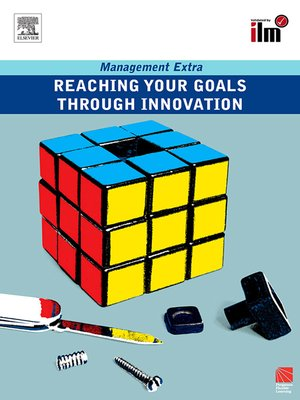 cover image of Reaching Your Goals Through Innovation