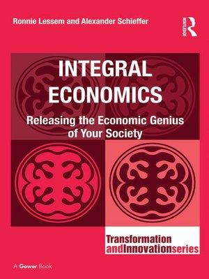 cover image of Integral Economics