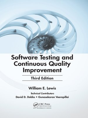 cover image of Software Testing and Continuous Quality Improvement