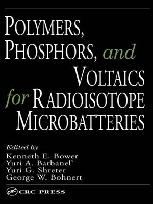 cover image of Polymers, Phosphors, and Voltaics for Radioisotope Microbatteries