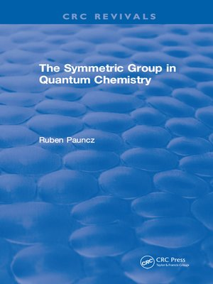 cover image of The Symmetric Group in Quantum Chemistry