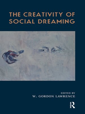cover image of The Creativity of Social Dreaming