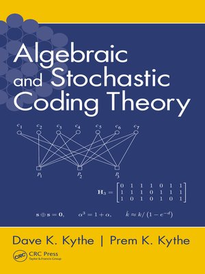 cover image of Algebraic and Stochastic Coding Theory
