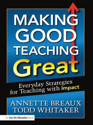 cover image of Making Good Teaching Great
