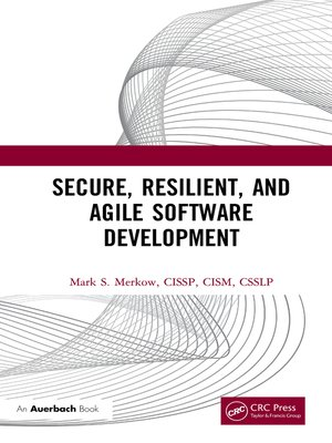 cover image of Secure, Resilient, and Agile Software Development