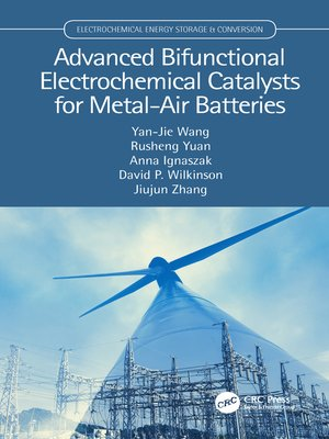 cover image of Advanced Bifunctional Electrochemical Catalysts for Metal-Air Batteries