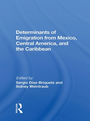 cover image of Determinants of Emigration From Mexico, Central America, and the Caribbean