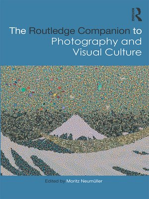cover image of The Routledge Companion to Photography and Visual Culture