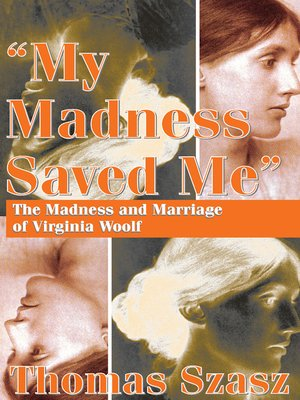 cover image of My Madness Saved Me
