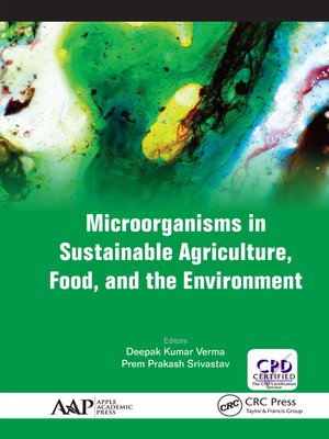 cover image of Microorganisms in Sustainable Agriculture, Food, and the Environment