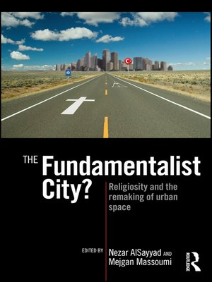 cover image of The Fundamentalist City?