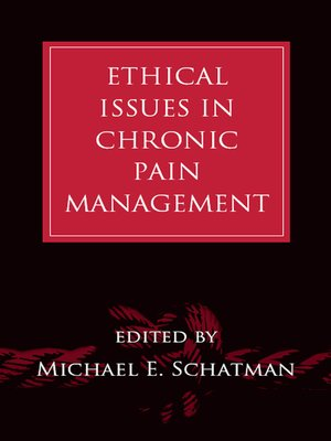 cover image of Ethical Issues in Chronic Pain Management