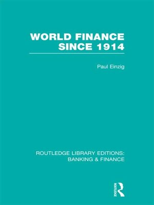 cover image of World Finance Since 1914 (RLE Banking & Finance)