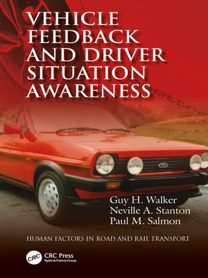 cover image of Vehicle Feedback and Driver Situation Awareness