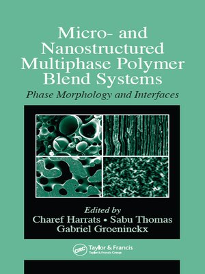 cover image of Micro- and Nanostructured Multiphase Polymer Blend Systems